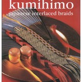 Making Kumihimo: Japanese Interlaced Braids