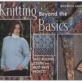 Knitting Beyond the Basics