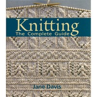 Knitting-The Complete Guide