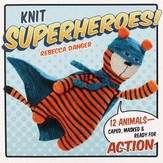 Knit Superheroes