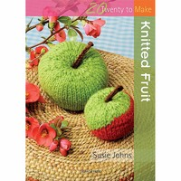 Twenty to Make - Knitted Fruit
