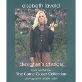 Elsebeth Lavold Book 23 The Come Closer Collection