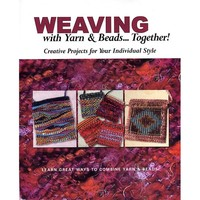 Weaving with Yarn & Beads...Together!