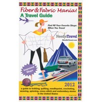 Fiber & Fabric Mania! A Travel Guide
