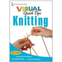 Visual Quick Tips: Knitting